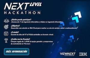 <p>Evento virtual interuniversidad, orientado a los alumnos de 4º curso de los Grados de Informática o de másteres afienes a esta Ingeniería</p>  <ul> <li>Organizado por Viewnext e IBM.</li> <li>Días 17 y 18 de noviembre 2020.</li> <li>Fecha límite de inscripción: 6 de noviembre.</li> </ul>  <p>Esta competición, de equipos formados por 3-5 estudiantes de diferentes universidades de toda España, tendrá como objetivo desarrollar una solución bajo la tecnología puntera de IBM Cloud con el fin de resolver retos de carácter social o medio ambiental. Los equipos participantes recibirán formación en la plataforma IBM Cloud.</p>  <p>El número máximo de equipos por universidad es de 3 (seleccionados por riguroso orden de llegada).</p>  <p>Habrá dos tipos de premios:</p>  <ul> <li>El equipo ganador será obsequiado por un cheque regalo de 1.500€.</li> <li>Los participantes que tengan una actuación destacada de cada universidad, recibirán un compromiso de contratación en Viewnext una vez finalicen sus estudios.</li> </ul>